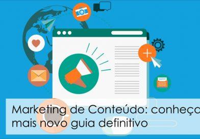 Marketing de Conteúdo: conheça o mais novo guia definitivo