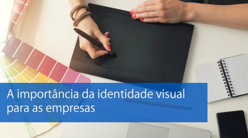 A importância da identidade visual para as empresas